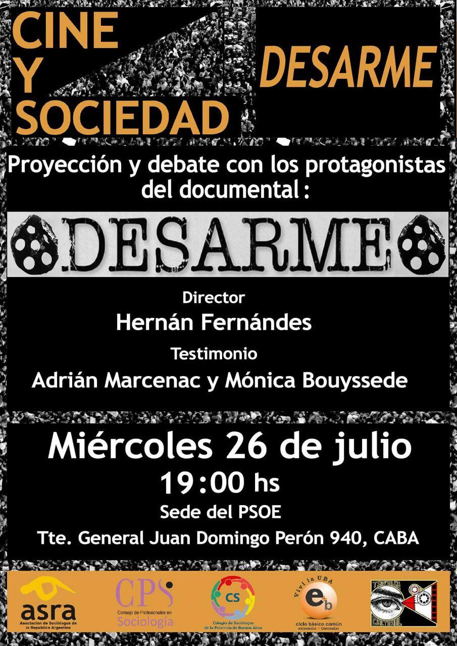 Proyección del documental DESARME  y debate  junto a Mónica y Adrián