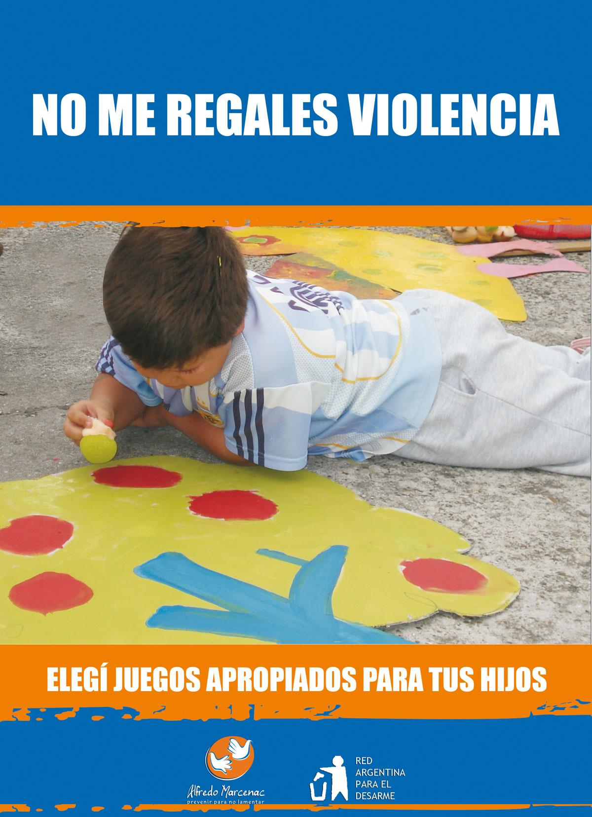 NO ME REGALES VIOLENCIA